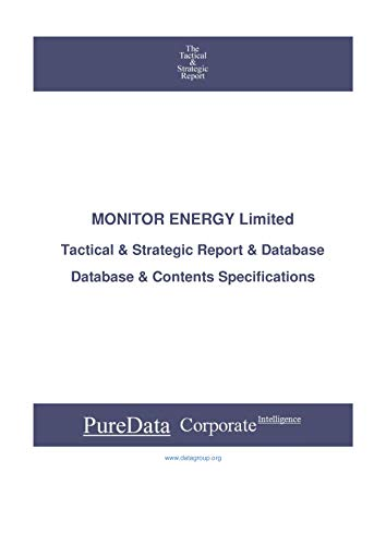 MONITOR ENERGY Limited: Tactical & Strategic Database Specifications - Australia perspectives (Tactical & Strategic - Australia Book 33763) (English Edition)