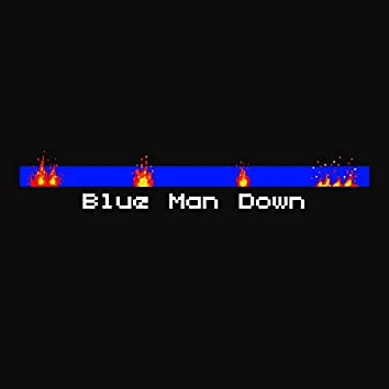 Blue Man Down