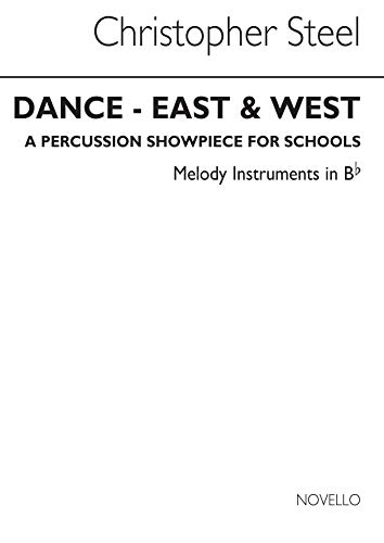 Steel: Dance East and West (Melody 2 in Bb Part)