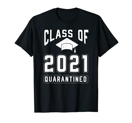 Graduation High School Class Of 2021 Shirt Senior Quarantine T-Shirt