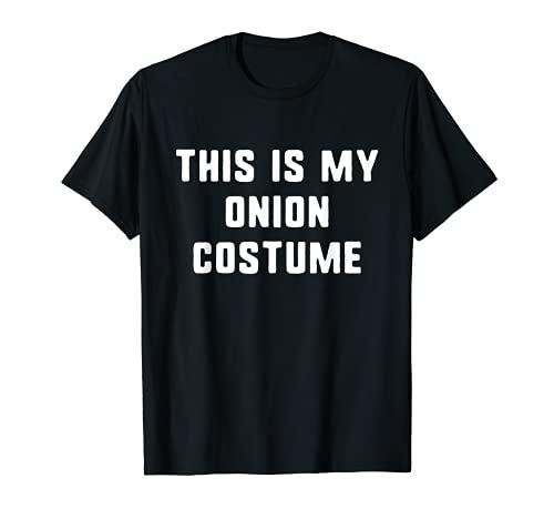 Este es mi disfraz de cebolla para Halloween fcil perezoso Camiseta