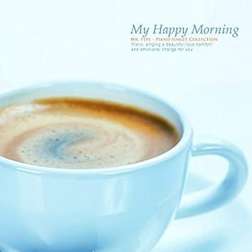 My Happy Morning