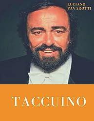 Luciano Pavarotti: taccuino