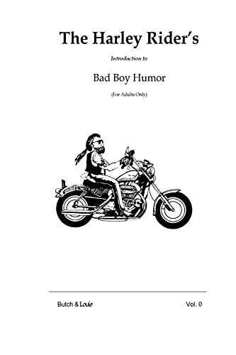The Harley Rider's Introduction to Bad Boy Humor: (For Adults Only!) (English Edition)