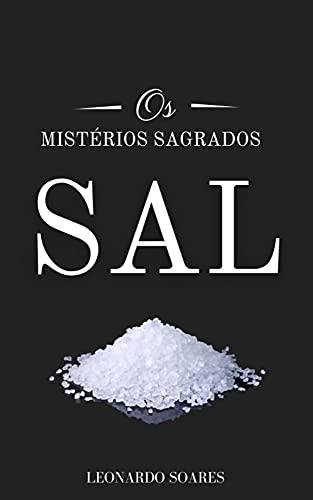 SAL: Os Mistérios Sagrados