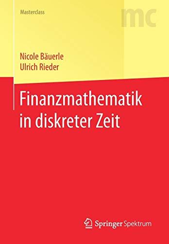 Finanzmathematik in diskreter Zeit (Masterclass)