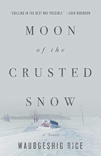 Moon of the Crusted Snow (English Edition)