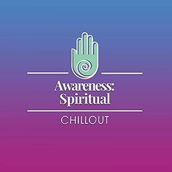 Awareness: Spiritual Chillout