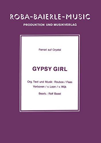 Gypsy Girl: Ferrari auf Crystal (German Edition)
