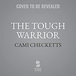 The Tough Warrior     Quinn Family Romance, Book 4              By:                                                                                                                                 Cami Checketts                           Length: 7 hrs     Not rated yet     Overall 0.0