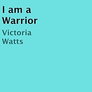 I Am a Warrior cover art
