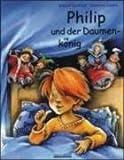 Philip und der Daumenkönig