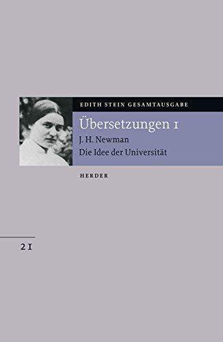 Edith Stein Gesamtausgabe: Übersetzung von John Henry Newman, Die Idee der Universität