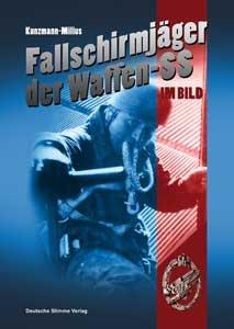 Die Fallschirmjäger der Waffen-SS im Bild