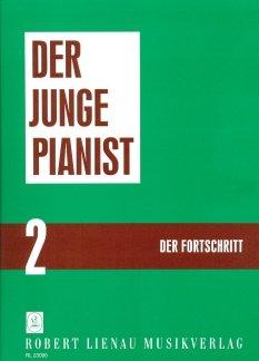 DER JUNGE PIANIST 2 - FORTSCHRITT - arrangiert für Klavier [Noten / Sheetmusic] Komponist: KRENTZLIN RICHARD - KLAV
