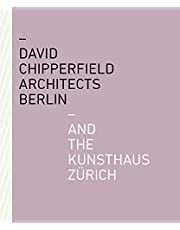 David Chipperfield Architects Berlin and the Kunsthaus Zurich