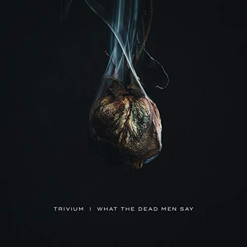 What The Dead Men Say [Vinyl LP]