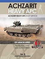 アチザリット イスラエル国防軍 装甲兵員輸送車 ACHZARIT HEAVY APC IDF ARMOR SERIES No.8