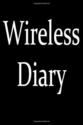 Wireless Diary: Funny affordable office gag gift idea for a coworker, friend or boss. Ironic Office geek humor notebook.