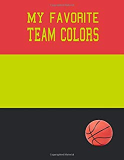 My Favorite Team Colors: Blank College Lined Composition Notebook