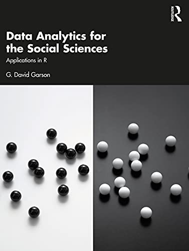 Data Analytics for the Social Sciences: Applications in R Front Cover