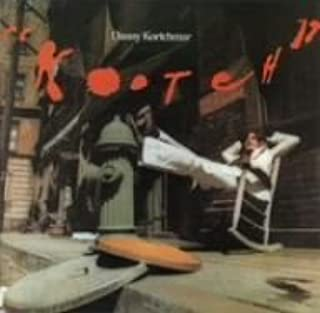 Kootch [Re-Issue] by Danny Kortchmar (2006-10-24)