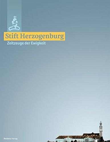 Stift Herzogenburg: Zeitzeugen der Ewigkeit