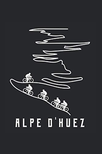 Alpe d huez | Wandern Abenteuer Tagebuch: Notizbuch A5 120 Seiten liniert
