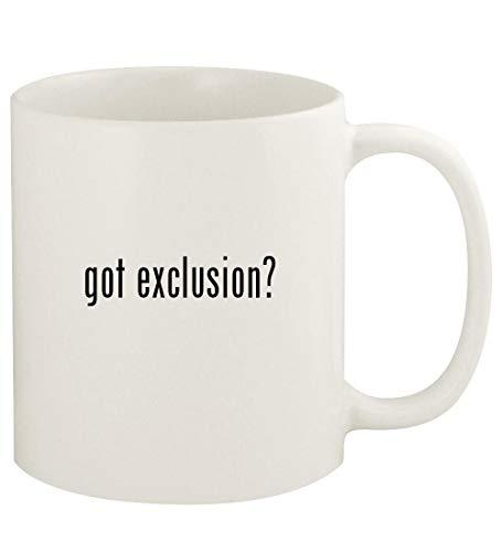 got exclusion? - 11oz Ceramic White Coffee Mug Cup, White
