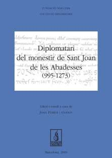 Diplomatari del monestir de Sant Joan de les Abadesses (995-1273) (Fundació Noguera)