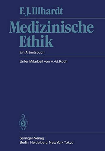 Medizinische Ethik - Ein Arbeitsbuch