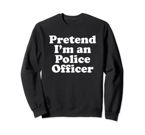 Disfraz de Halloween de Finge I'm A policía Sudadera