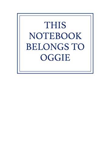 This Notebook Belongs to Oggie