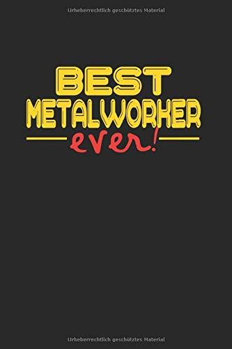 Best ever Metal Worker: UNDATIERTER WOCHENPLANER TERMINKALNDER mit Monatsansicht für Maschienenbauer A5 6x9 100 Seiten ! Geschenk für Maschienenbauer