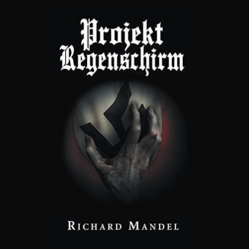 Projekt Regenschirm Audiobook By Richard Mandel cover art