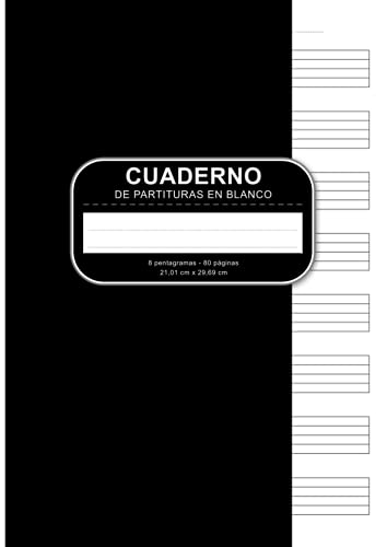 Cuaderno De Partituras En Blanco: A4 Libro De Partituras Con 80 Páginas 8 Pentagramas Y Tabla De Contenidos - Ideal Para Músicos, Compositores Y ... Y Escribir Partituras Y Composiciones