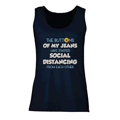 lepni.me Damen Tank-Top Die Knöpfe Meiner Jeans Haben Soziale Distanzierung Humorgeschenk Begonnen (X-Large Blau Mehrfarben)