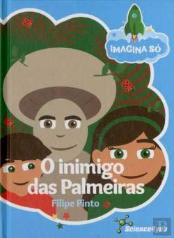 Imagina Só - O Inimigo das Palmeiras