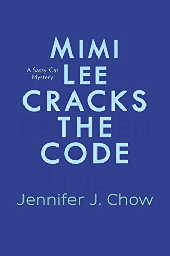 Mimi Lee Cracks the Code (A Sassy Cat Mystery Book 3) (English Edition)