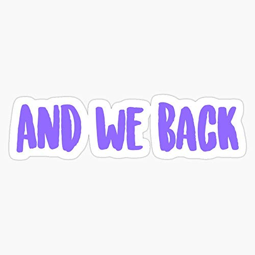 and we Back | Chance The Rapper Stickers (3 Pcs/Pack)