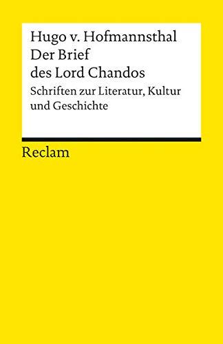 Der Brief des Lord Chandos. Schriften zur Literatur, Kunst und Geschichte (Reclams Universal-Bibliothek)
