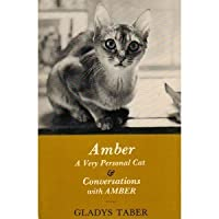 Amber, a Very Personal Cat and Conversations With Amber 0940160412 Book Cover
