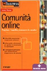 Comunità online. Progettare l'usabilità, promuovere la socialità
