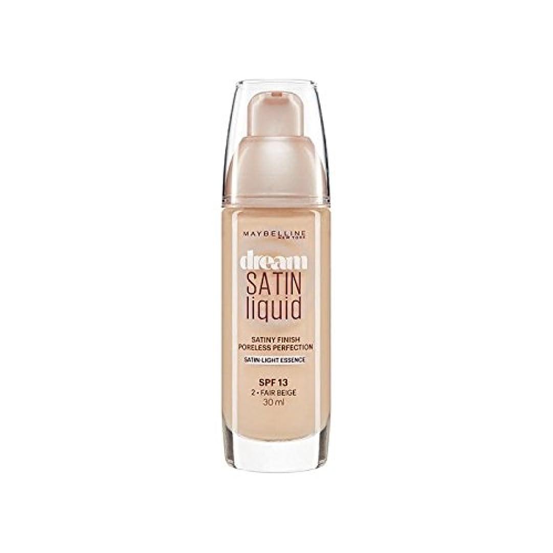 ぞっとするような歯車固執Maybelline Dream Satin Liquid Foundation 02 Fair Beige 30ml (Pack of 6) - メイベリン夢サテンリキッドファンデーション02フェアベージュ30ミリリットル x6 [並行輸入品]
