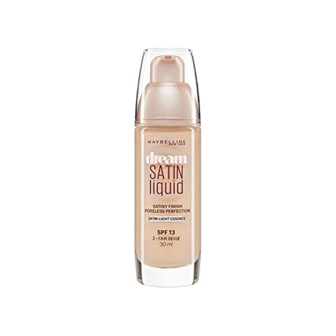 請求クレアバーガーMaybelline Dream Satin Liquid Foundation 02 Fair Beige 30ml (Pack of 6) - メイベリン夢サテンリキッドファンデーション02フェアベージュ30ミリリットル x6 [並行輸入品]
