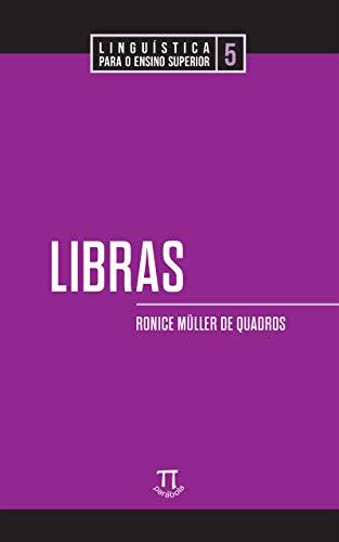 Libras (Linguística para o ensino superior Livro 5) (Portuguese Edition)