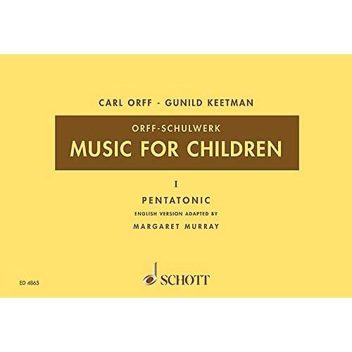 Music for Children: Volume 1: Pentatonic