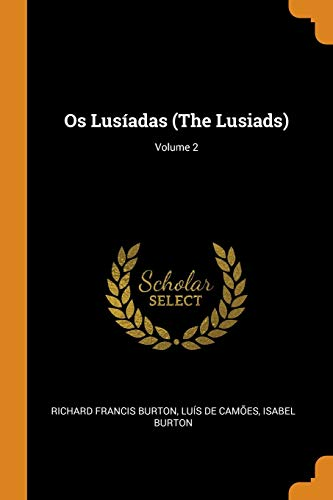 OS Lusíadas (the Lusiads); Volume 2