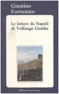 Le lettere da Napoli di Volfango Goethe