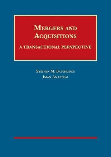 Compare Textbook Prices for Mergers and Acquisitions: A Transactional Perspective University Casebook Series 1 Edition ISBN 9781628102178 by Bainbridge, Stephen,Anabtawi, Iman